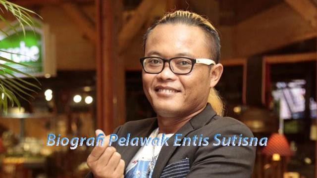Biografi Pelawak Entis Sutisna (sule)