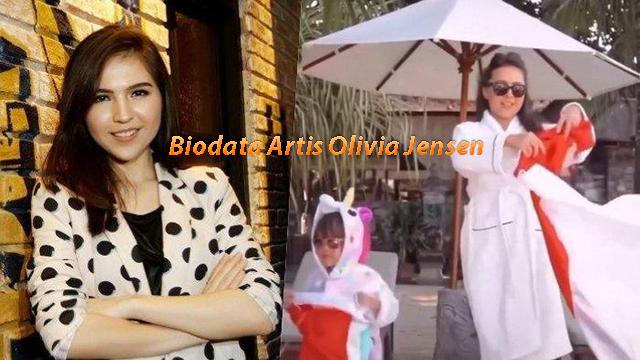 Biodata Artis Olivia Jensen