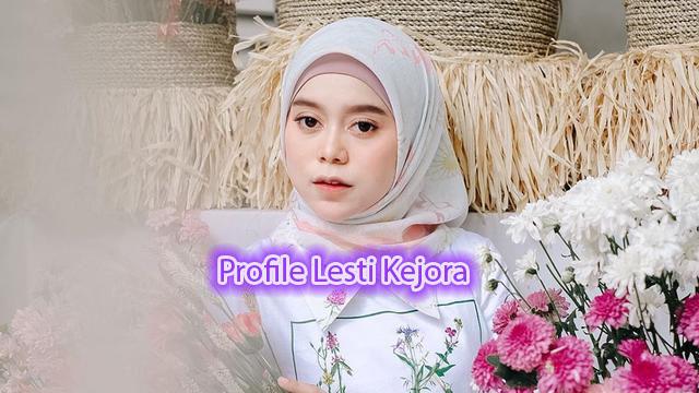 Profile Lesti Kejora